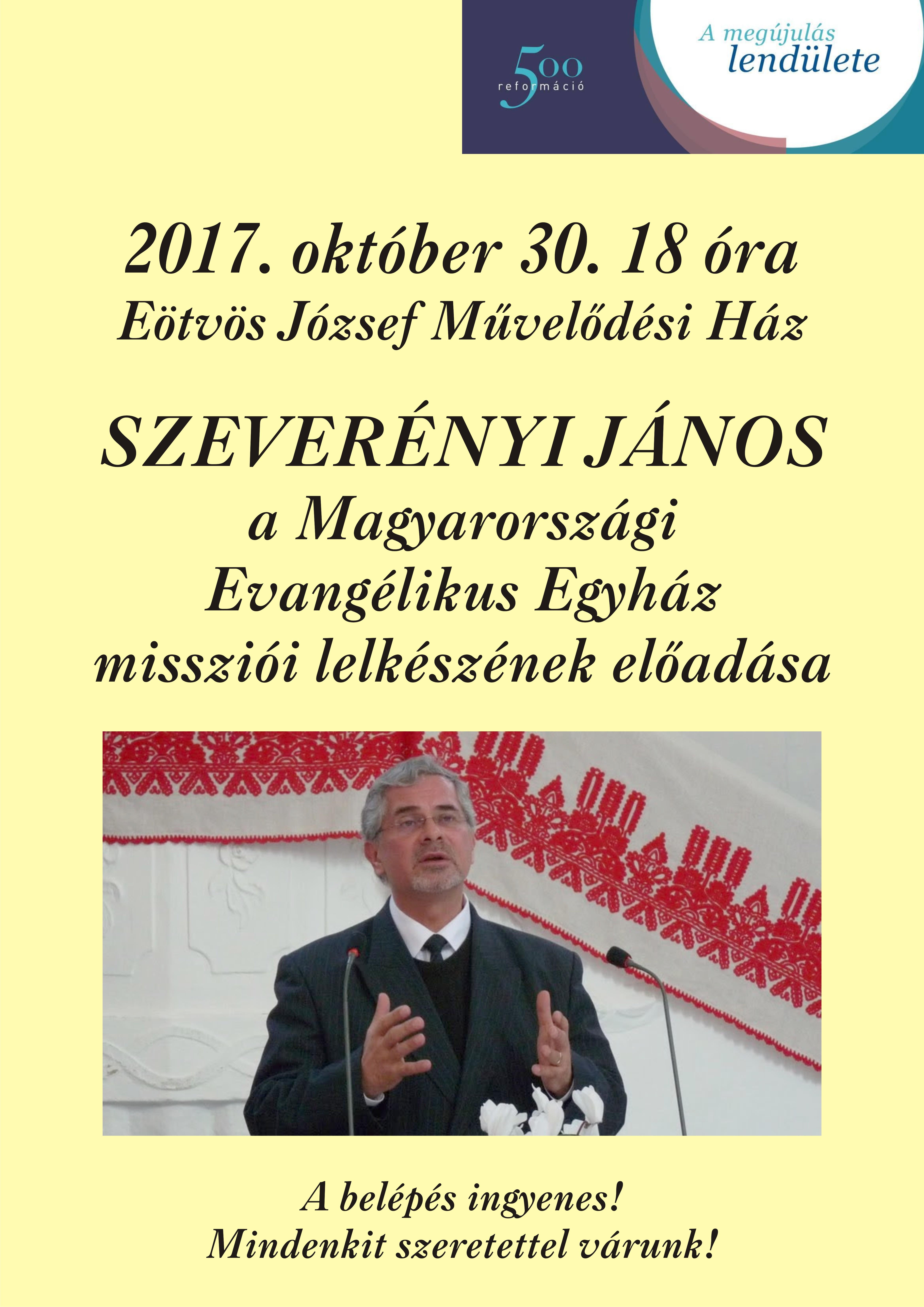 Szevernyei János - a Magyarországi Evangélikus Egyház missziói lelkészének előadása