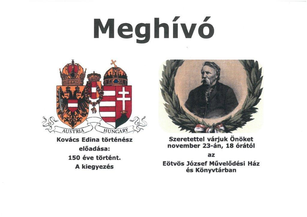 Kovács Edina történész előadása: 150 éve történt. A kiegyezés